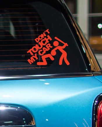 Dont Touch My Car Sticker - Warp.ge